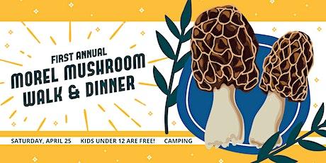 Morel Mushroom Walk & Dinner tickets
