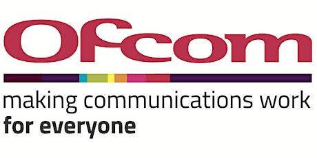Ofcom Plan of Work Event - London tickets