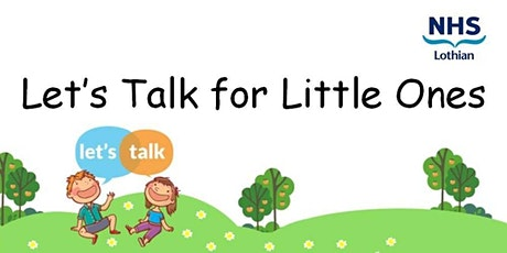 Let's Talk for Little Ones - West Lothian tickets
