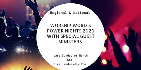 SUNDAY PM  Worship, Word & Wonders REGIONAL , NATIONAL , Leaders, team, ALL tickets