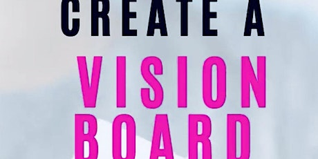 Epic Vision Board Party! tickets