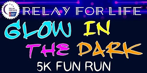 Glow -in-the-Dark 5K Fun Run & Walk
