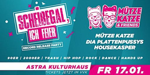 """Mütze Katze & Friends I """"Scheißegal, ich feier"""" Record Release Party"""