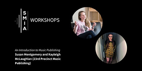 SMIA Workshops: An Introduction to Music Publishing tickets