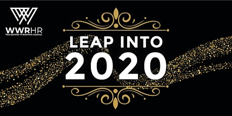 WWR's Leap Into 2020 Event - Do Business, Not HR tickets
