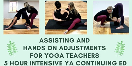 Assisting and Hands on Adjustments Intensive for Yoga Teachers tickets