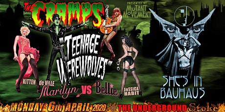 Teenage Werewolves(The Cramps tribute)She's In Bauhaus/Kitten DeVille STOKE tickets