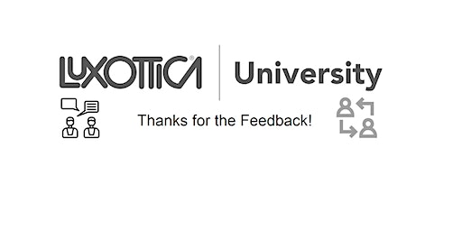 New York | Luxottica University | Thanks for the Feedback!