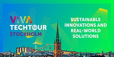 VivaTech+Tour+in+Stockholm%3A+Sustainable+innov
