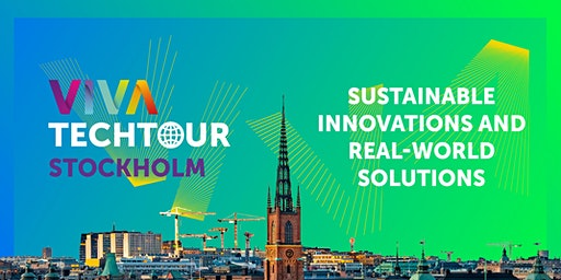 VivaTech Tour in Stockholm: Sustainable innovations & real-world solutions