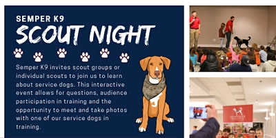 Semper K9's Service Dog Presentation- Scout Night - March 3