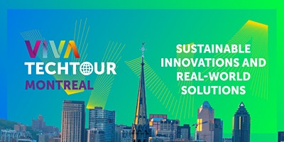 VivaTech+Tour+in+Montr%C3%A9al%3A+Sustainable+innov