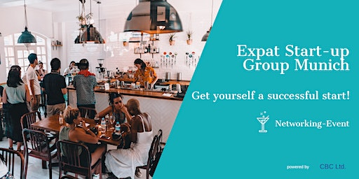 Expat Start-up Group Munich - Get yourself a succe