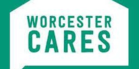 Worcester Cares:Vulnerable People and Homeless Forum tickets