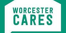 Worcester Cares:Vulnerable People and Homeless Forum