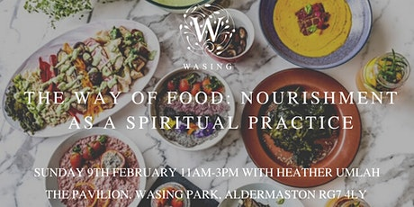 The Way of Food: Nourishment as a Spiritual Practice tickets