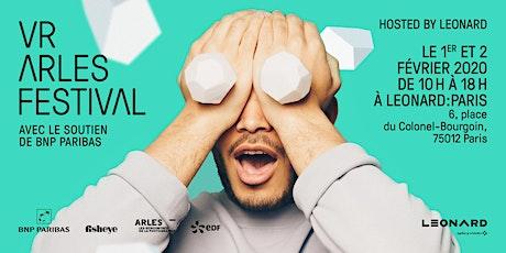 VR ARLES FESTIVAL Hosted by LEONARD billets