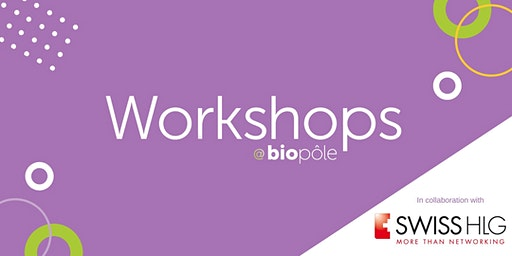 Different type of contracts & deals in life science: Deal structuration workshop with Zaki Sellam & Laurence De Schoulepnikoff - In collaboration with Swiss HLG
