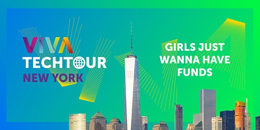 VivaTech Tour in NYC: Girls Just Wanna Have Funds