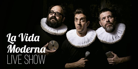 La Vida Moderna Live Show Coliseum A Coruña | EMHU 2020 entradas