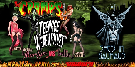 Teenage Werewolves(Cramps tribute)She'sInBauhaus/Kitten DeVille SOUTHAMPTON tickets