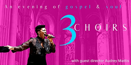 3 Choirs - An evening of Soul & Gospel celebrating tickets