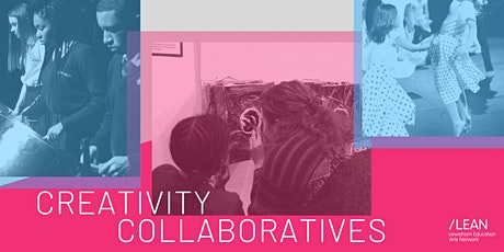 Creativity Collaboratives: LEAN's 2020 AGM And Arts Education Conference tickets