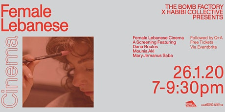 HABIBI COLLECTIVE X THE BOMB FACTORY PRESENT: FEMALE LEBANESE CINEMA tickets