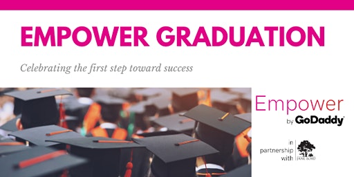 Empower Graduation