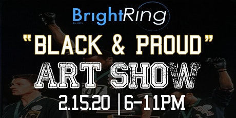 Black  & Proud | Art Show tickets