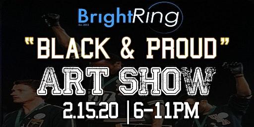 Black  & Proud | Art Show