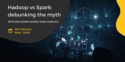 Hadoop vs Spark: debunking the myth