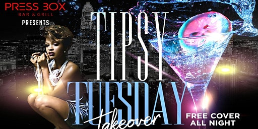 Tipsy Tuesday Takeover