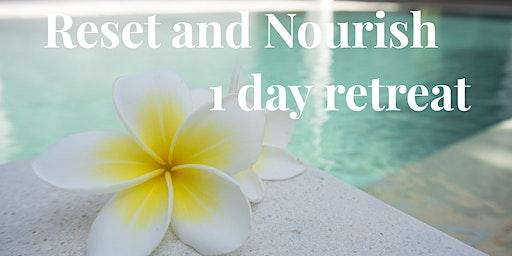 Reset and Nourish 1 Day Retreat