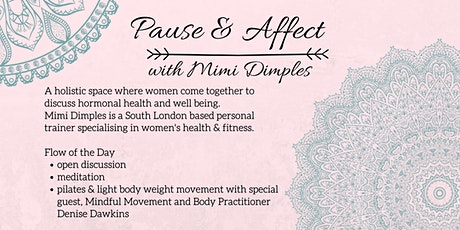 Pause & Affect: Womens Health & Wellbeing Gathering tickets
