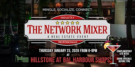 The Network Mixer: A Real Estate Event at Bal Harbour - JAN 23, 2020