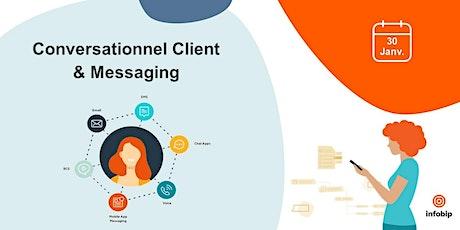 Conversationnel Client & Messaging,  retro 2019 et  perspectives 2020 billets
