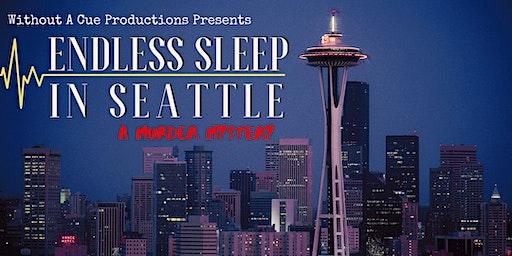 Endless Sleep In Seattle