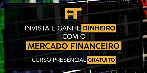 Curso Gratuito - Aprenda a operar no Mercado Financeiro