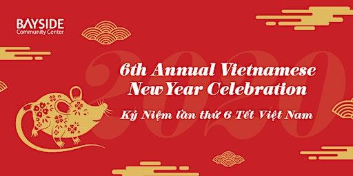 Bayside Community Center's 6th Annual Vietnamese New Year Celebration