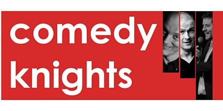 Comedy Knights tickets