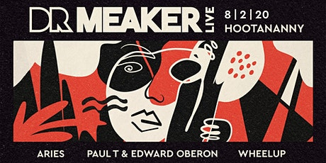 Dr Meaker LIVE in London tickets