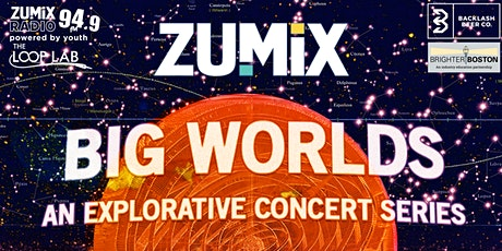 ZUMIX presents Big Worlds: Experimental Jazz Night tickets