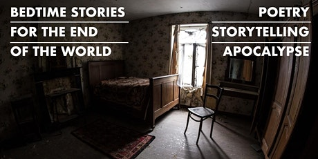Bedtime Stories for the End of the World tickets