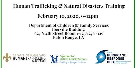 Human Trafficking & Natural Disasters Training - Baton Rouge tickets