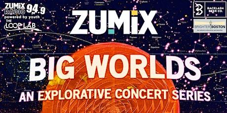 ZUMIX presents Big Worlds: Soul Night feat. Tim Hall, Rayel & DiverCity Ban tickets
