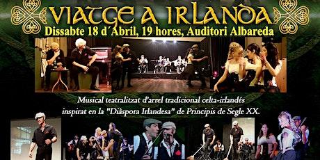 """VIATGE A IRLANDA!"" El Musical Celta entradas"