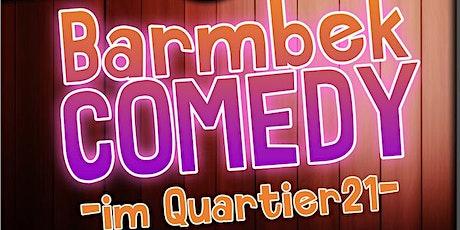 Barmbek Comedy im Q21 2020! Tickets