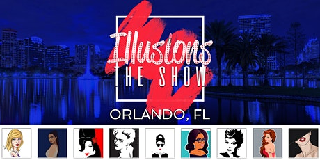 Illusions The Drag Queen Show Orlando - Drag Queen Dinner Show - Orlando, FL tickets