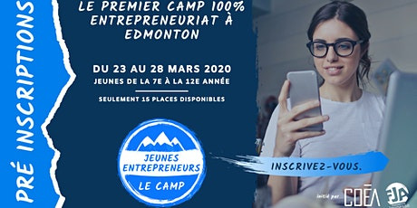 Le camp Jeunes Entrepreneurs : Apprenez à devenir entrepreneur ! tickets